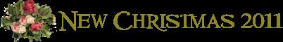 New Christmas 2011, 2012, 2013